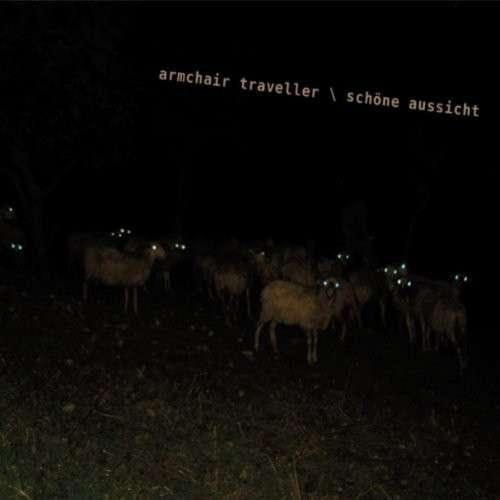 """Armchair           Traveller - """"Schöne Aussicht"""""""