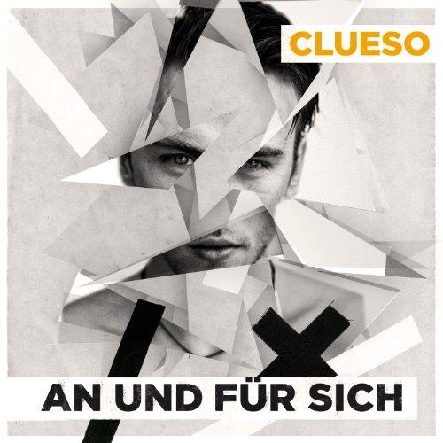 """Clueso - """"An           und für sich"""""""